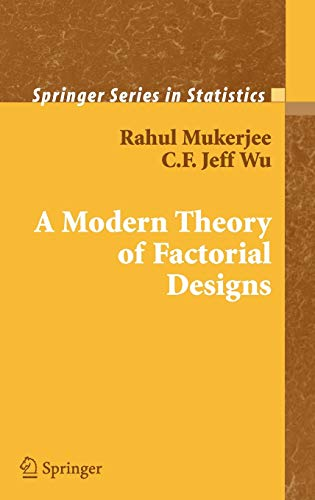 9780387319919: A Modern Theory of Factorial Design (Springer Series in Statistics)