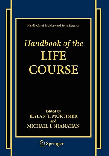 9780387324579: Handbook of the Life Course (Handbooks of Sociology and Social Research)