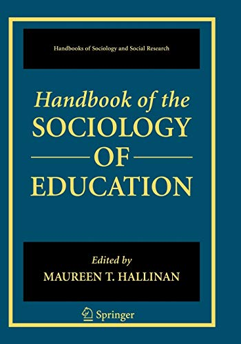 9780387325170: Handbook of the Sociology of Education (Handbooks of Sociology and Social Research)
