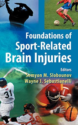 9780387325644: Foundations of Sport-Related Brain Injuries