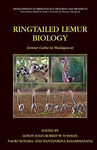 9780387326696: Ringtailed Lemur Biology: Lemur catta in Madagascar (Developments in Primatology: Progress and Prospects)