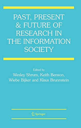 9780387327228: Past, Present and Future of Research in the Information Society