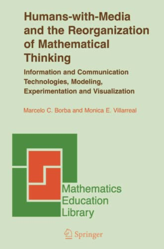 9780387328218: Humans-with-Media and the Reorganization of Mathematical Thinking