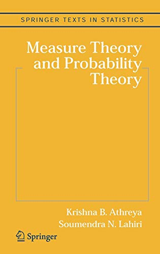 MEASURE THEORY and PROBABILITY THEORY; Springer Texts: LAHIRI, Soumendra N;