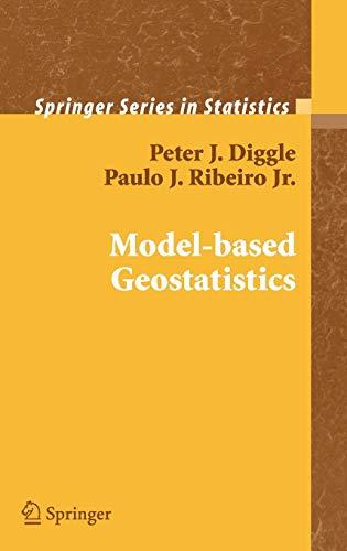 9780387329079: Model-based Geostatistics (Springer Series in Statistics)