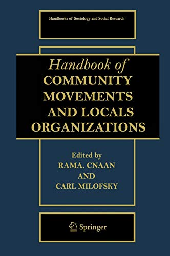 9780387329321: Handbook of Community Movements and Local Organizations (Handbooks of Sociology and Social Research)