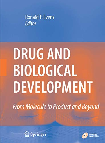 9780387329789: Drug and Biological Development: From Molecule to Product and Beyond