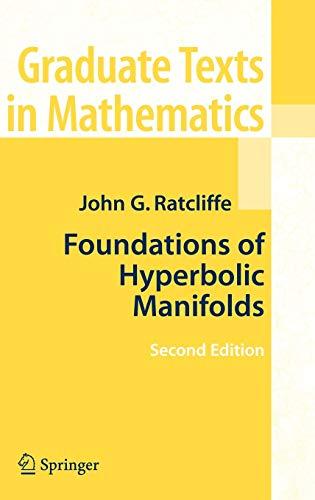 9780387331973: Foundations of Hyperbolic Manifolds (Graduate Texts in Mathematics)
