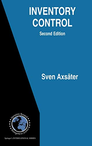 Inventory Control (International Series in Operations Research: Sven Axsäter