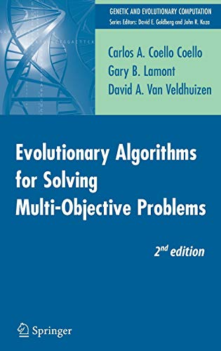 9780387332543: Evolutionary Algorithms for Solving Multi-Objective Problems (Genetic and Evolutionary Computation)