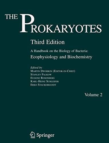 9780387334912: The Prokaryotes: Vol. 2: Ecophysiology and Biochemistry