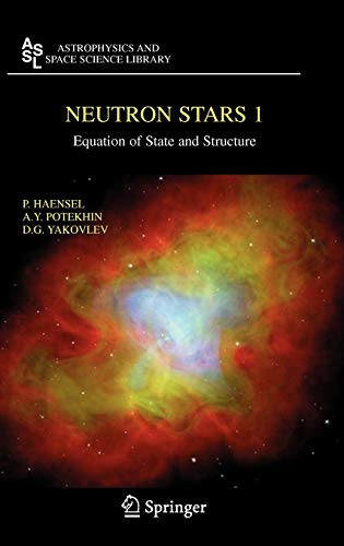 9780387335438: Neutron Stars 1: Equation of State and Structure: v. 1 (Astrophysics and Space Science Library)