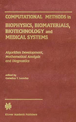9780387336305: 1: Computational Methods in Biophysics, Biomaterials, Biotechnology and Medical Systems: Algorithm Development, Mathematical Analysis and ... Analysis MethodsVolume IV: Diagnostic Methods