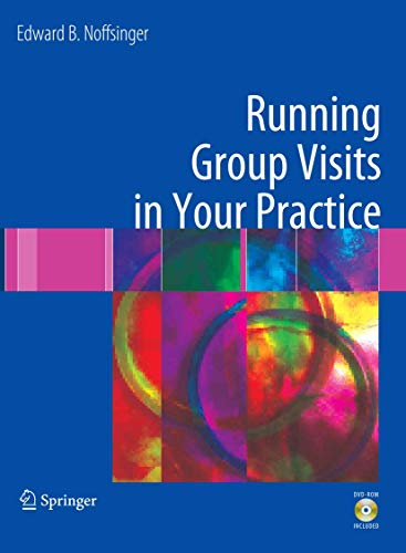 9780387336831: Running Group Visits in Your Practice