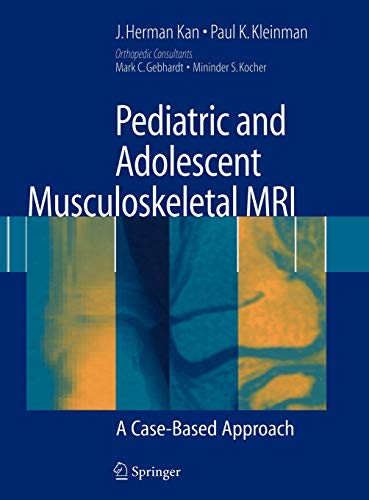 9780387336862: Pediatric and Adolescent Musculoskeletal MRI: A Case-Based Approach