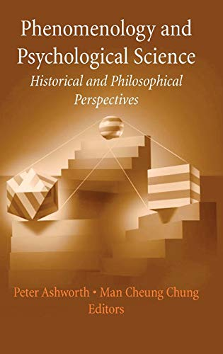 9780387337609: Phenomenology and Psychological Science: Historical and Philosophical Perspectives (History and Philosophy of Psychology)