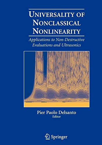 9780387338606: Universality of Nonclassical Nonlinearity: Applications to Non-Destructive Evaluations and Ultrasonics