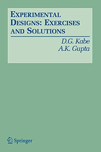 9780387338927: Experimental Designs: Exercises and Solutions