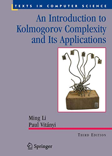 9780387339986: An Introduction to Kolmogorov Complexity and Its Applications