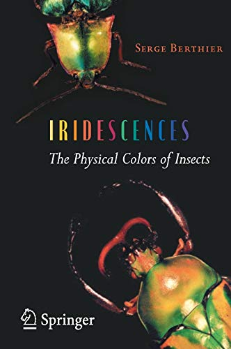 9780387341194: Iridescences: The Physical Colors of Insects