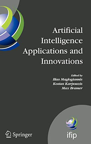 Artificial Intelligence Applications and Innovations: 3rd IFIP Conference on Artificial ...