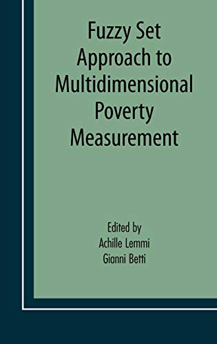 9780387342498: Fuzzy Set Approach to Multidimensional Poverty Measurement (Economic Studies in Inequality, Social Exclusion and Well-Being)