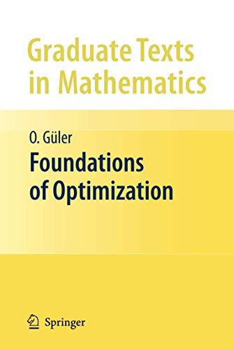 9780387344317: Foundations of Optimization (Graduate Texts in Mathematics, Vol. 258)