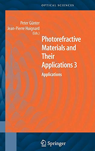 Photorefractive Materials and Their Applications 3: Peter G�nter