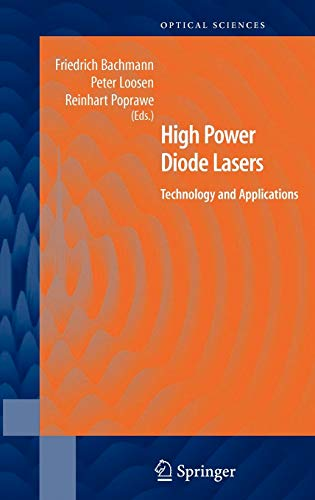 High Power Diode Lasers: Technology and Applications (Hardback)