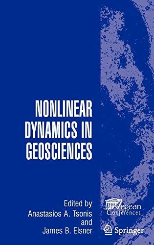 Nonlinear Dynamics in Geosciences (Hardback)