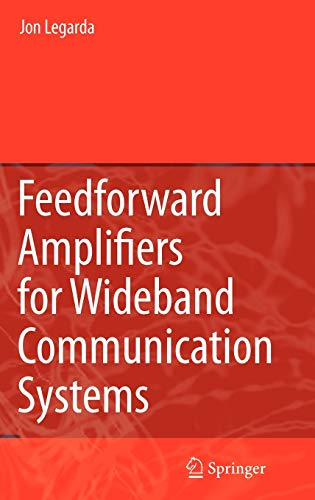 9780387351377: Feedforward Amplifiers for Wideband Communication Systems