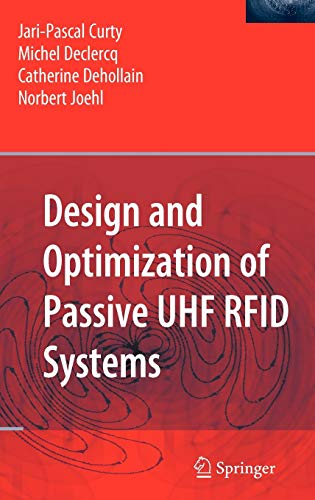 9780387352749: Design and Optimization of Passive UHF RFID Systems