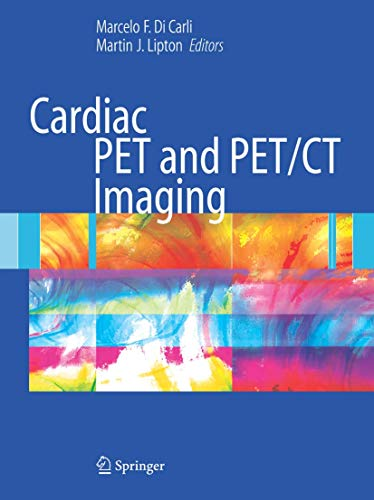 9780387352756: Cardiac PET and PET/CT Imaging