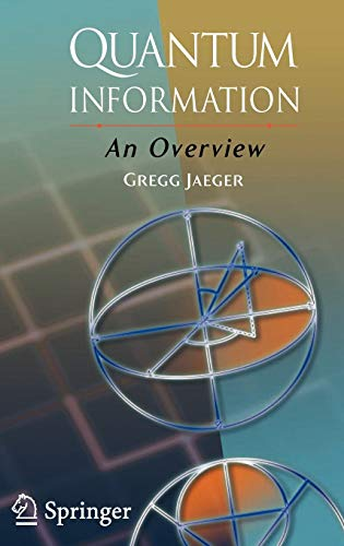 9780387357256: Quantum Information: An Overview