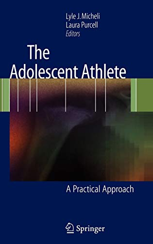 9780387359649: The Adolescent Athlete: A Practical Approach