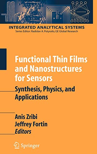 9780387362298: Functional Thin Films and Nanostructures for Sensors: Synthesis, Physics and Applications (Integrated Analytical Systems)