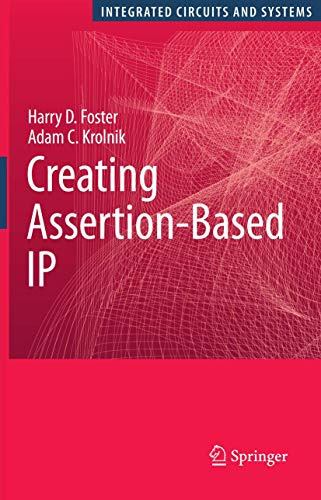 Creating Assertion-Based IP: Harry D. Foster