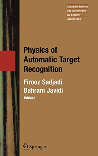 9780387367422: Physics of Automatic Target Recognition (Advanced Sciences and Technologies for Security Applications)