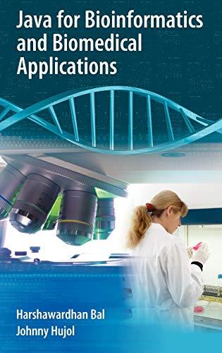 9780387372358: Java for Bioinformatics and Biomedical Applications