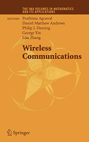 Wireless Communications (The IMA Volumes in Mathematics and its Applications): Springer