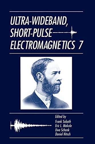 Ultra-Wideband Short-Pulse Electromagnetics 7: Frank Sabath