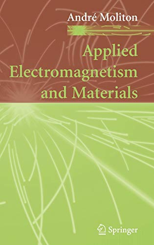 9780387380629: Applied Electromagnetism and Materials