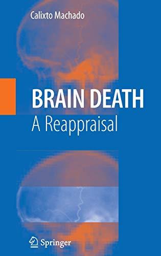 Brain Death: A Reappraisal: C. Machado
