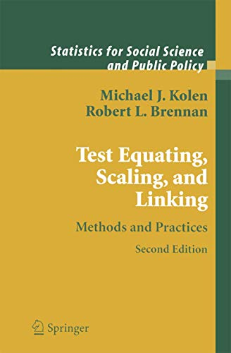 9780387400860: Test Equating, Scaling, and Linking: Methods and Practices (Statistics for Social and Behavioral Sciences)