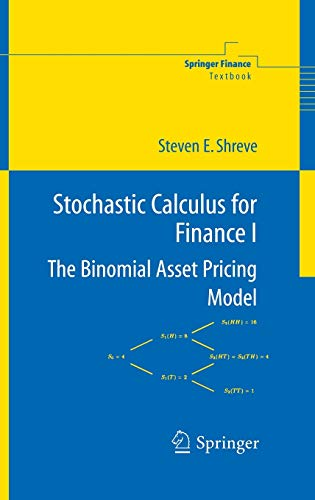 9780387401003: Stochastic Calculus for Finance I: The Binomial Asset Pricing Model: Binomial Asset Pricing Model v. 1 (Springer Finance / Springer Finance Textbooks)