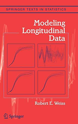 9780387402710: Modeling Longitudinal Data (Springer Texts in Statistics)