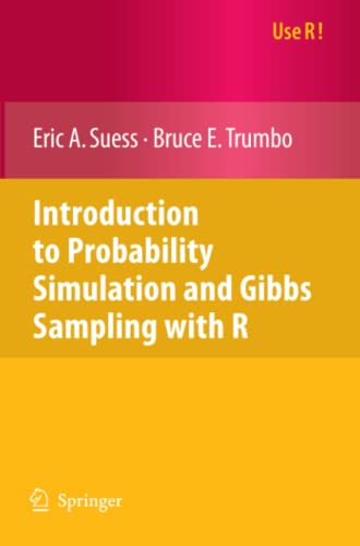 9780387402734: Introduction to Probability Simulation and Gibbs Sampling with R (Use R!)