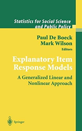 9780387402758: Explanatory Item Response Models: A Generalized Linear and Nonlinear Approach (Statistics for Social and Behavioral Sciences)