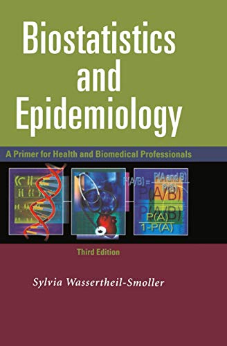 9780387402925: Biostatistics and Epidemiology: A Primer for Health and Biomedical Professionals
