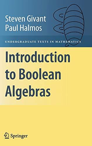 9780387402932: Introduction to Boolean Algebras (Undergraduate Texts in Mathematics)